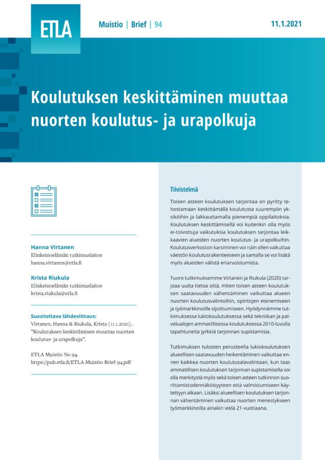 Koulutuksen keskittäminen muuttaa nuorten koulutus- ja urapolkuja - ETLA-Muistio-Brief-94
