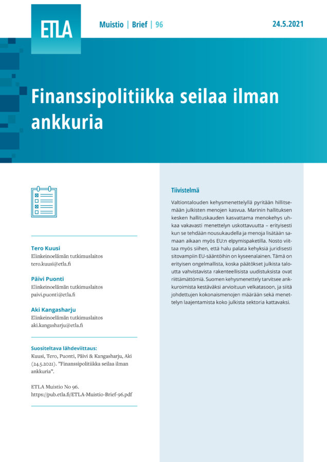 Finanssipolitiikka seilaa ilman ankkuria - ETLA-Muistio-Brief-96