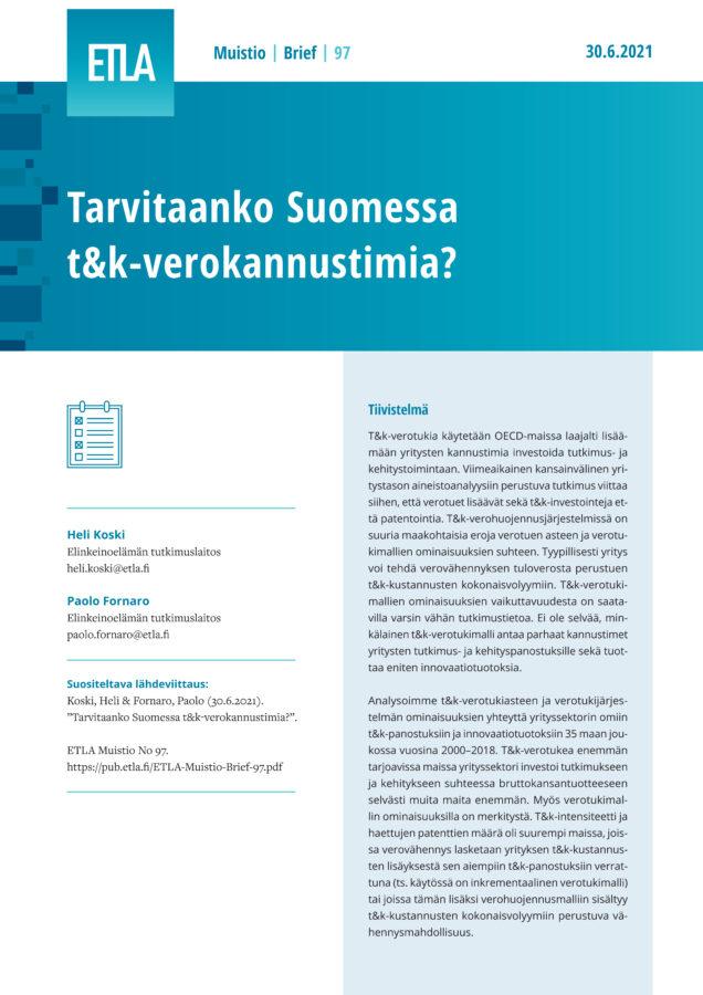 Tarvitaanko Suomessa t&k-verokannustimia? - ETLA-Muistio-Brief-97