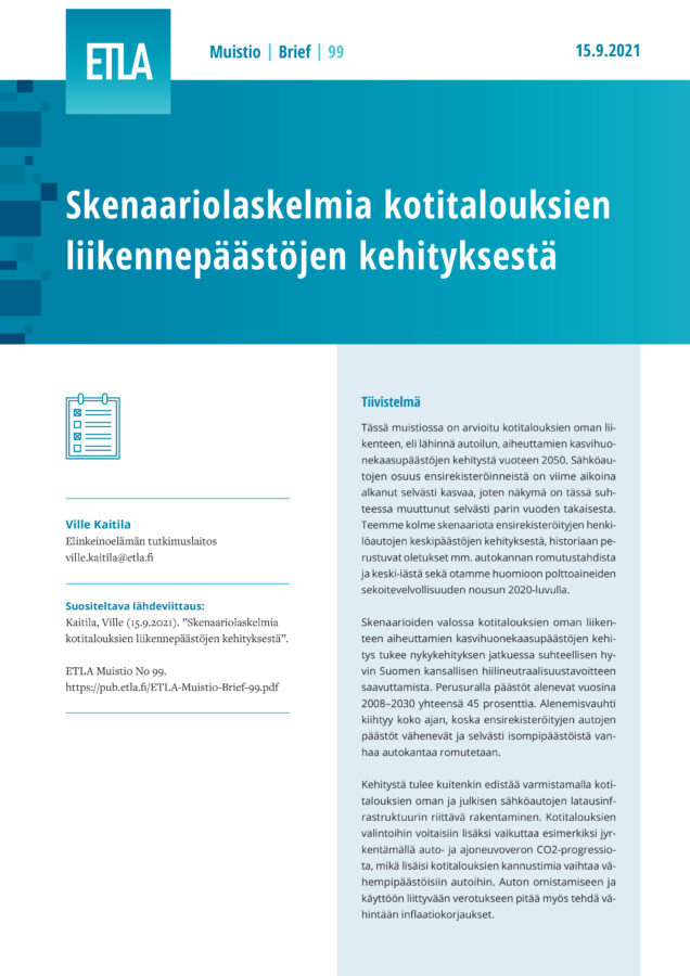 Scenarios for the Development of CO2 Emissions from Households' Own Transportation - ETLA-Muistio-Brief-99