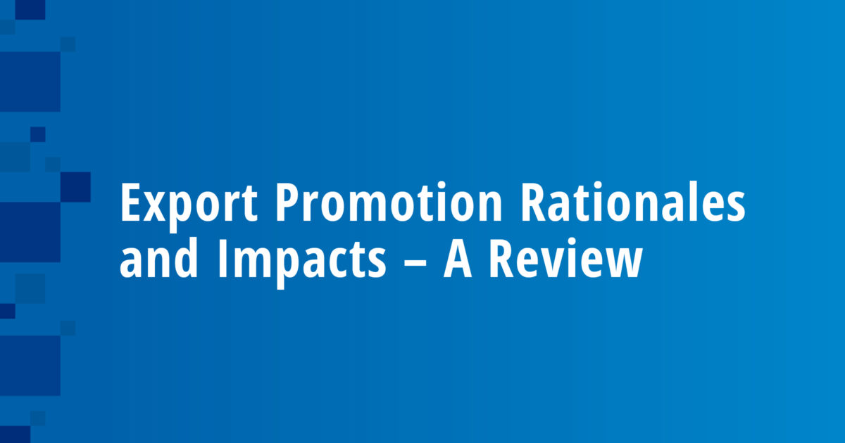 Export Promotion Rationales and Impacts – A Review