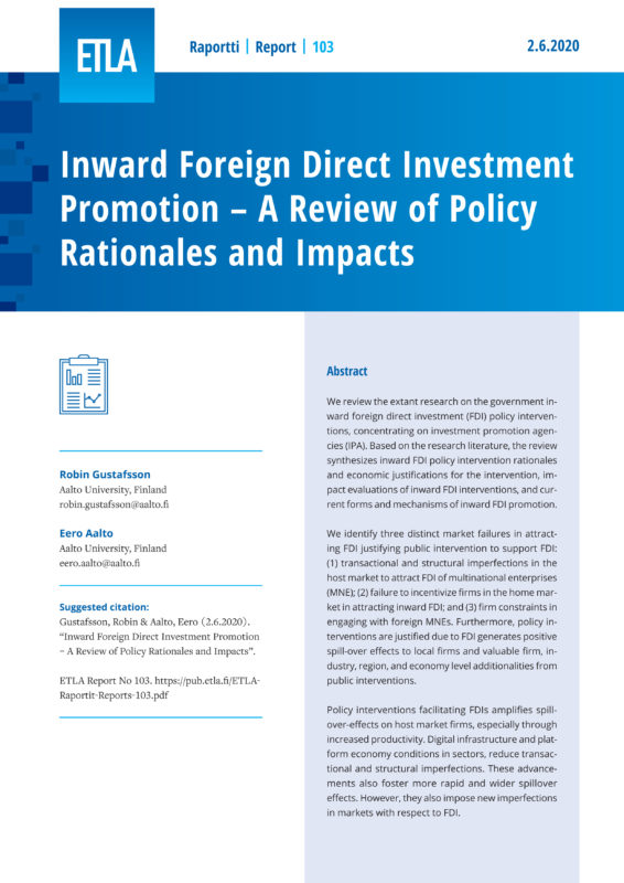 Inward Foreign Direct Investment Promotion – A Review of Policy Rationales and Impacts - ETLA-Raportit-Reports-103