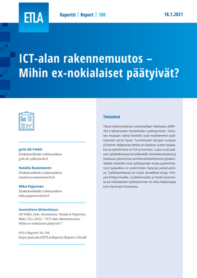 Structural Change in the ICT Sector – Where Have Former Nokia Employees Ended up? - ETLA-Raportit-Reports-108