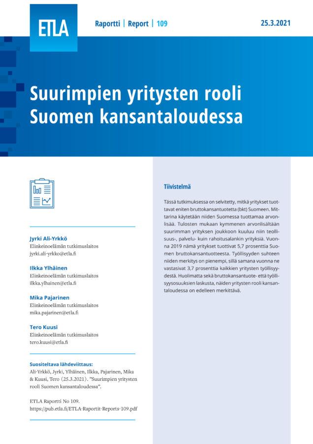 Suurimpien yritysten rooli Suomen kansantaloudessa - ETLA-Raportit-Reports-109