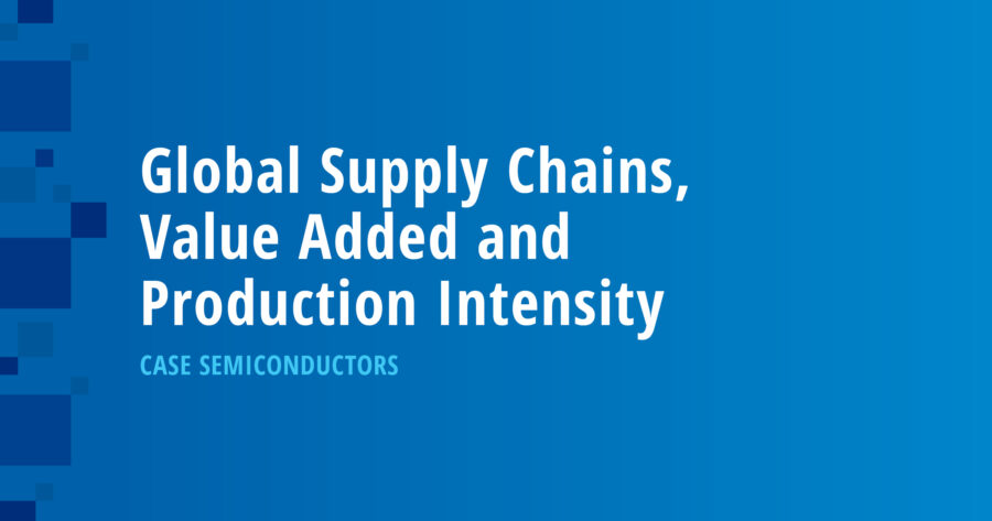 Global Supply Chains, Value Added and Production Intensity: Case Semiconductors