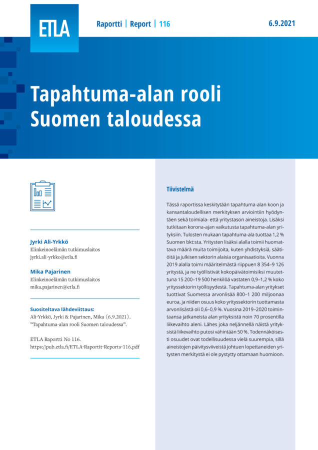 The Role of the Event Industry in the Finnish Economy - ETLA-Raportit-Reports-116