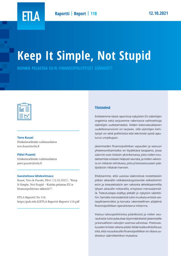 Keep It Simple, Not Stupid – Kuinka pelastaa EU:n finanssipoliittiset säännöt? - ETLA-Raportit-Reports-118