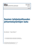 The Quality of Management Practices in Finnish Manufacturing Establishments - ETLA-Raportit-Reports-73