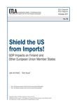 Shield the US from Imports! – GDP Impacts on Finland and Other European Union Member States - ETLA-Raportit-Reports-76