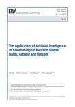 The Application of Artificial Intelligence at Chinese Digital Platform Giants: Baidu, Alibaba and Tencent - ETLA-Raportit-Reports-81