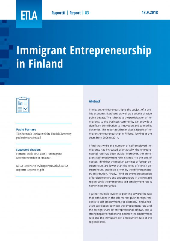 Immigrant Entrepreneurship in Finland - ETLA-Raportit-Reports-83