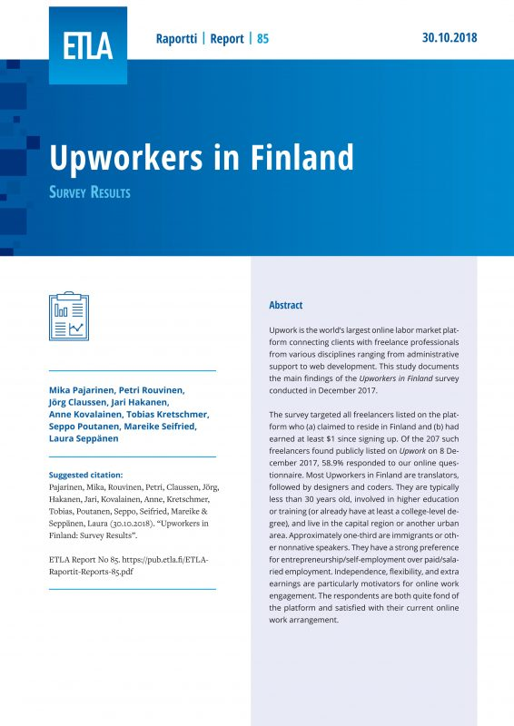 Upworkers in Finland: Survey Results - ETLA-Raportit-Reports-85