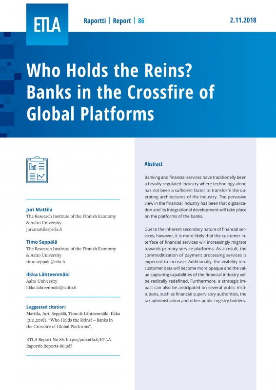 Who Holds the Reins? – Banks in the Crossfire of Global Platforms - ETLA-Raportit-Reports-86