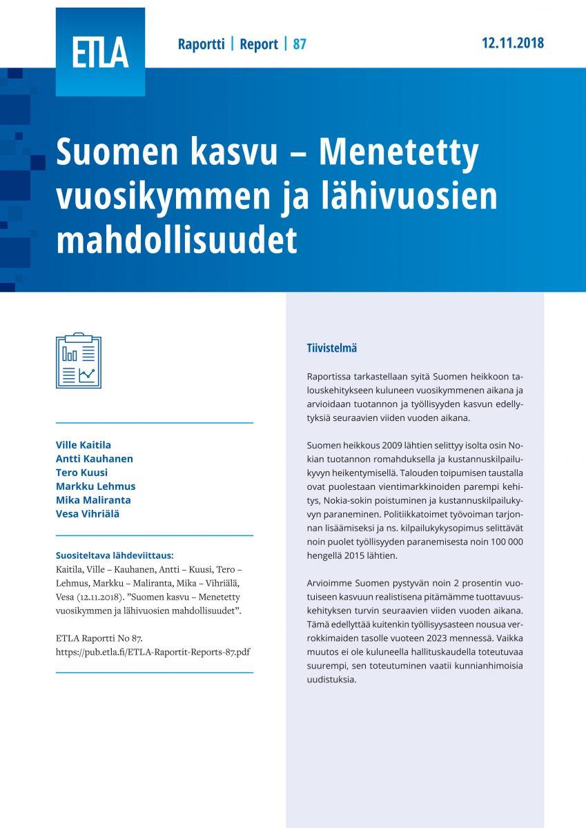 Suomen kasvu – Menetetty vuosikymmen ja lähivuosien mahdollisuudet