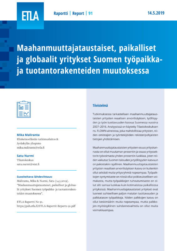 Immigrant-owned, Local and Global Firms in the Finnish Job and Production Restructuring - ETLA-Raportit-Reports-91