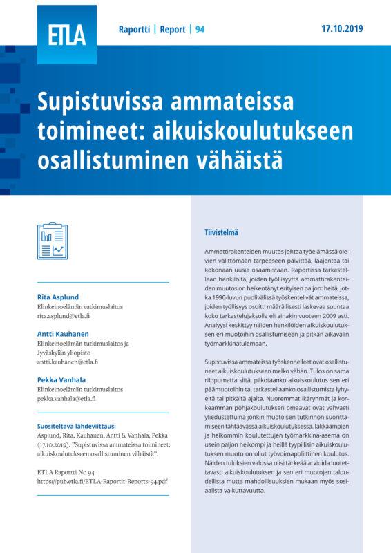 Supistuvissa ammateissa toimineet: aikuiskoulutukseen osallistuminen vähäistä - ETLA-Raportit-Reports-94
