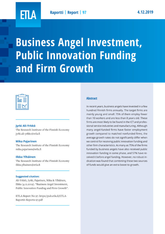 Business Angel Investment, Public Innovation Funding and Firm Growth - ETLA-Raportit-Reports-97