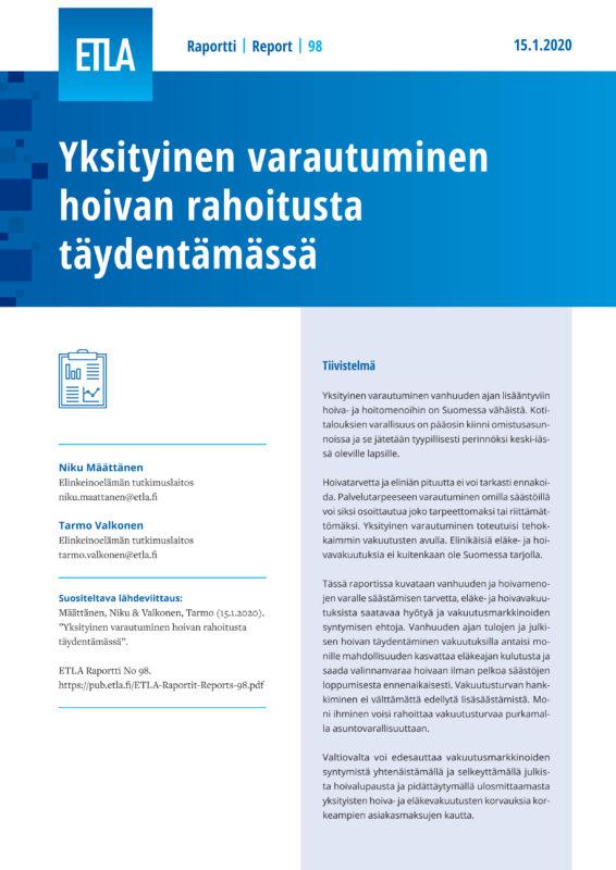 Yksityinen varautuminen hoivan rahoitusta täydentämässä - ETLA-Raportit-Reports-98