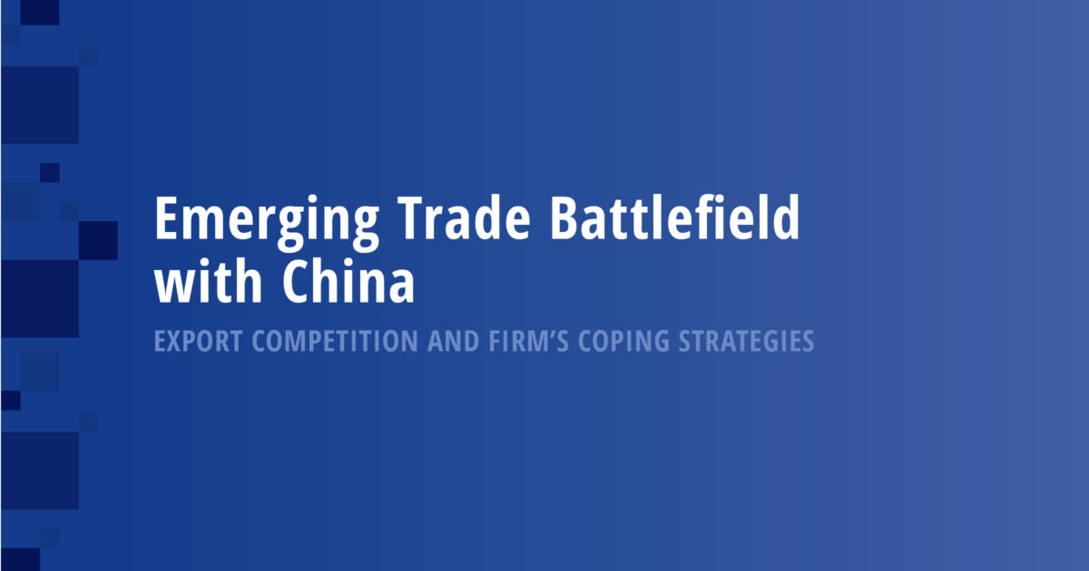 Emerging Trade Battlefield with China: Export Competition and Firm's Coping Strategies