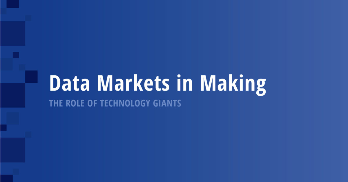 Data Markets in Making: The Role of Technology Giants