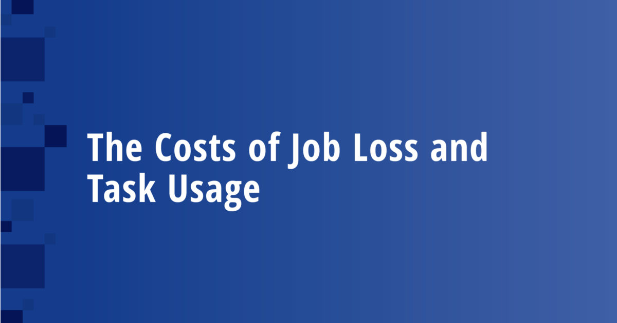 The Costs of Job Loss and Task Usage