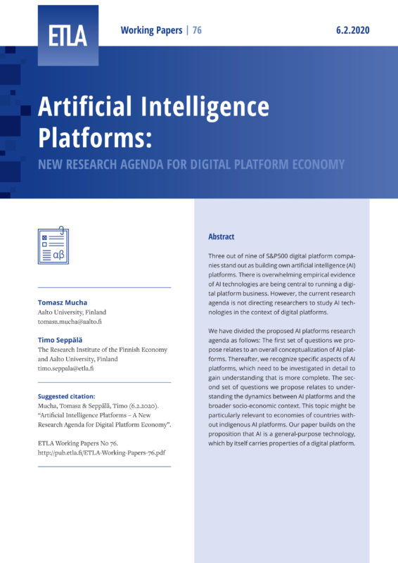 Artificial Intelligence Platforms – A New Research Agenda for Digital Platform Economy - ETLA-Working-Papers-76