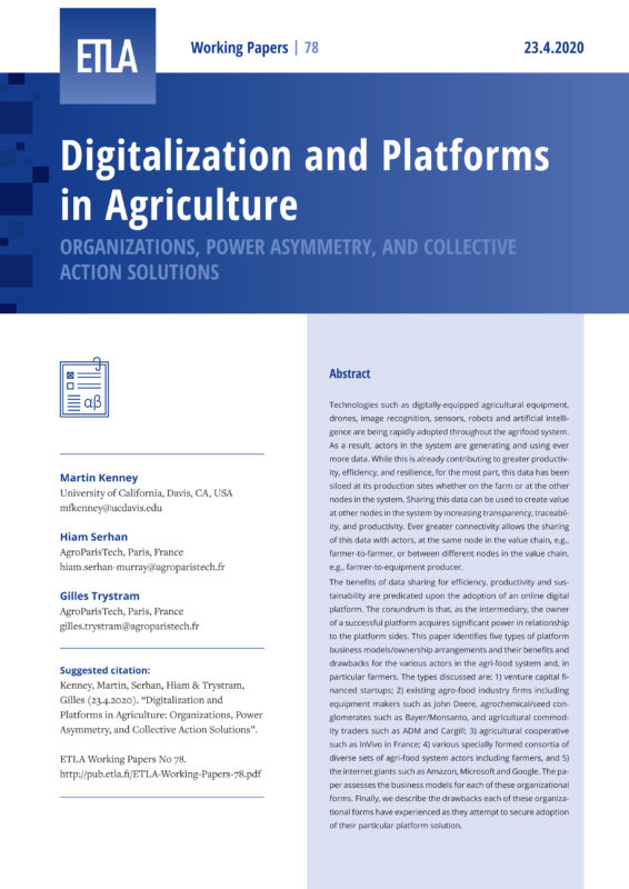 Digitalization and Platforms in Agriculture: Organizations, Power Asymmetry, and Collective Action Solutions - ETLA-Working-Papers-78