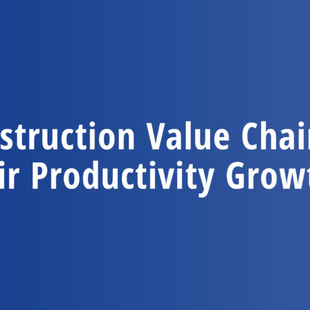 Construction Value Chains and Their Productivity Growth