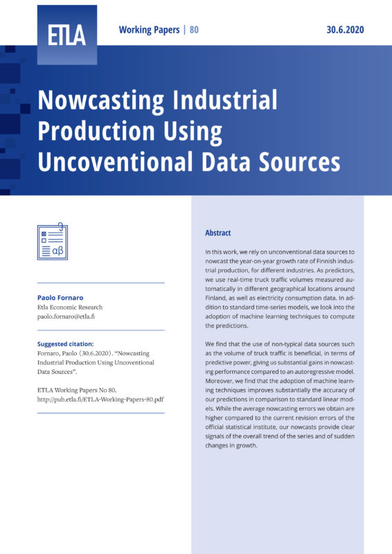 Nowcasting Industrial Production Using Uncoventional Data Sources - ETLA-Working-Papers-80