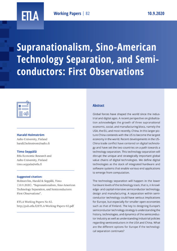 Supranationalism, Sino-American Technology Separation, and Semiconductors: First Observations - ETLA-Working-Papers-82