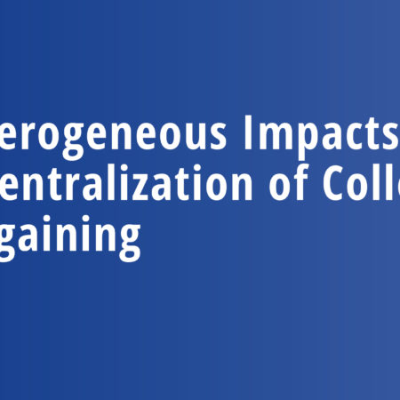 Heterogeneous Impacts of the Decentralization of Collective Bargaining