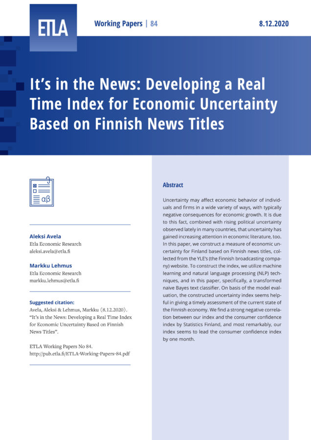 It's in the News: Developing a Real Time Index for Economic Uncertainty Based on Finnish News Titles - ETLA-Working-Papers-84
