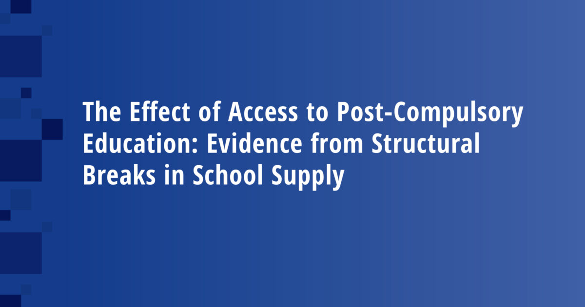 The Effect of Access to Post-Compulsory Education: Evidence from Structural Breaks in School Supply