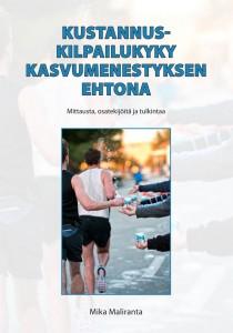Kustannuskilpailukyky kasvumenestyksen ehtona: Mittausta, osatekijöitä ja tulkintaa - ETLA-B264