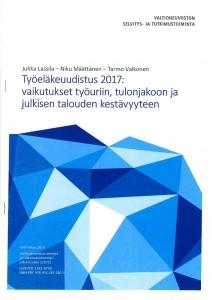 Työeläkeuudistus 2017: vaikutukset työuriin, tulonjakoon ja julkisen talouden kestävyyteen - raportti_2015_1