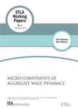 Micro-components of aggregate wage dynamics - ETLA-Working-Papers-1