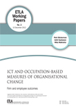 ICT and occupation-based measures of organisational change: Firm and employee outcomes - ETLA-Working-Papers-2
