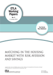 Matching in the housing market with risk aversion and savings - ETLA-Working-Papers-3