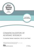Commercialization of academic research. A comparison between researchers in the U.S. and Finland - ETLA-Working-Papers-8