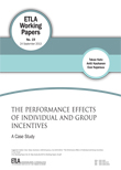 The Performance Effects of Individual and Group Incentives: A Case Study - ETLA-Working-Papers-19