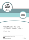 Performance Pay and Enterprise Productivity: The Details Matter - ETLA-Working-Papers-21