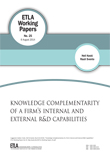 Knowledge Complementarity of a Firm's Internal and External R&D Capabilities - ETLA-Working-Papers-25