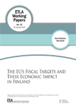 The EU's Fiscal Targets and Their Economic Impact in Finland - ETLA-Working-Papers-33
