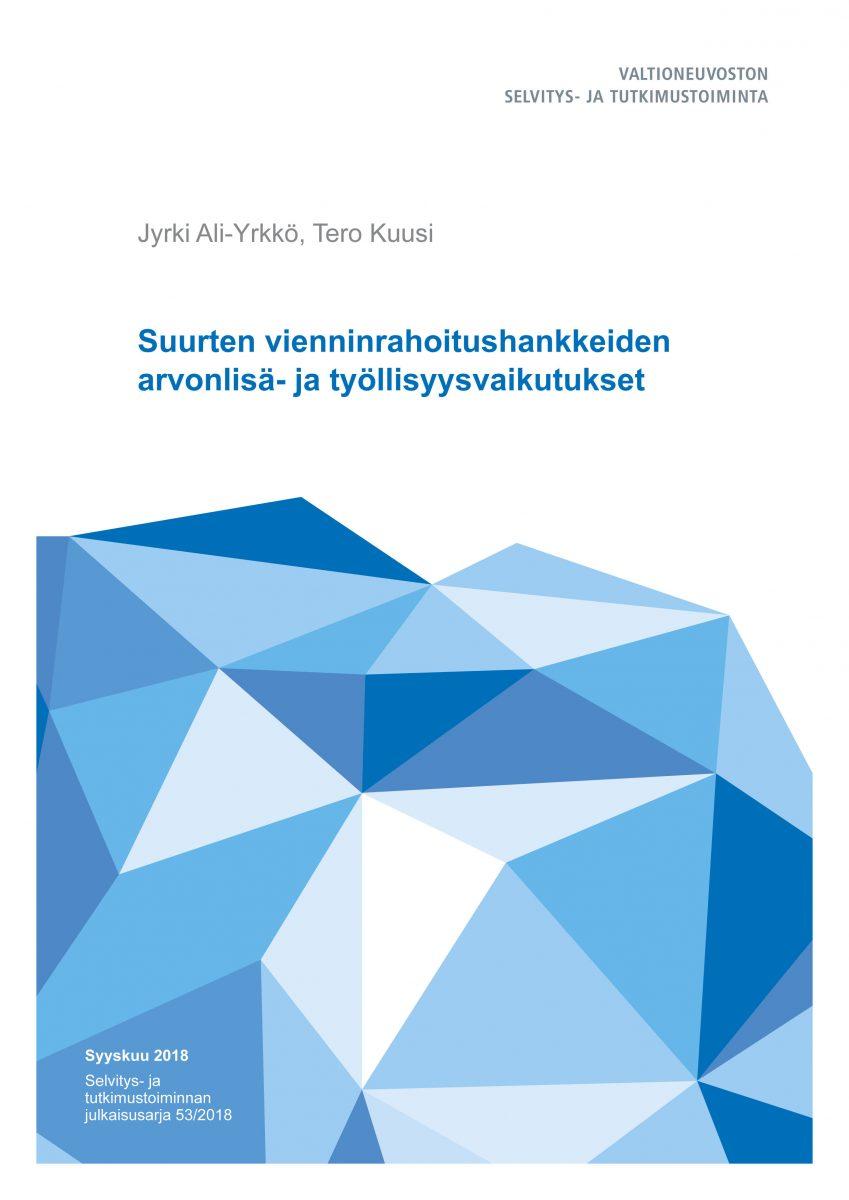 Suurten vienninrahoitushankkeiden arvonlisä- ja työllisyysvaikutukset